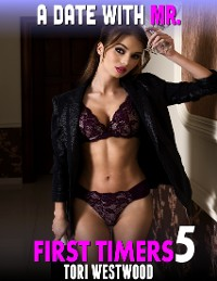 Cover A Date With Mr. : First Timers 5