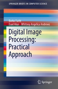 Cover Digital Image Processing: Practical Approach