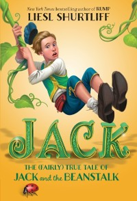 Cover Jack: The (Fairly) True Tale of Jack and the Beanstalk