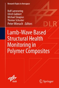 Cover Lamb-Wave Based Structural Health Monitoring in Polymer Composites