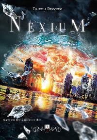 Cover Nexium - La rinascita della fenice