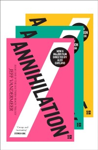 Cover Southern Reach Trilogy: Annihilation, Authority, Acceptance
