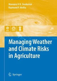 Cover Managing Weather and Climate Risks in Agriculture