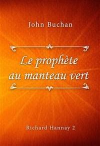 Cover Le prophète au manteau vert