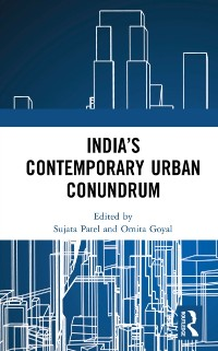 Cover India's Contemporary Urban Conundrum