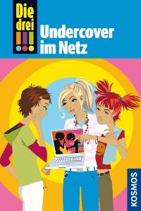 Cover Die drei !!!, 23, Undercover im Netz (drei Ausrufezeichen)