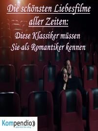 Cover Die schönsten Liebesfilme aller Zeiten: