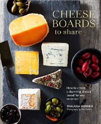 Cover Cheese Boards to Share