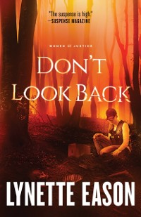Cover Don't Look Back (Women of Justice Book #2)