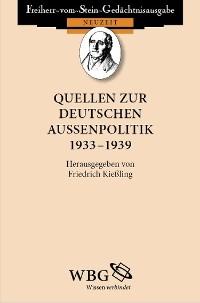 Cover Quellen zur deutschen Außenpolitik 1933 – 1939
