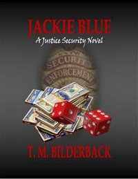 Cover Jackie Blue - A Justice Security Novel