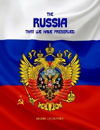Cover The Russia That We Have Preserved