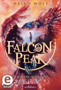 Cover Falcon Peak - Wächter der Lüfte (Falcon Peak 1)