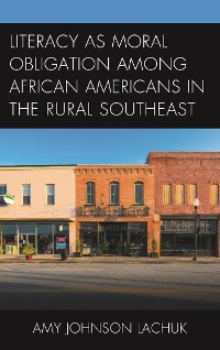 Cover Literacy as Moral Obligation among African Americans in the Rural Southeast