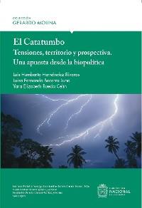 Cover El Catatumbo: Tensiones, territorio y prospectiva - Una apuesta desde la biopolítica