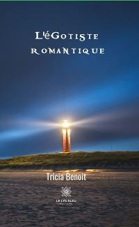 Cover L'égotiste romantique