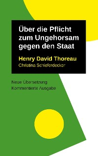Cover Über die Pflicht zum Ungehorsam gegen den Staat