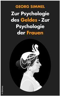 Cover Zur Psychologie des Geldes - Zur Psychologie der Frauen