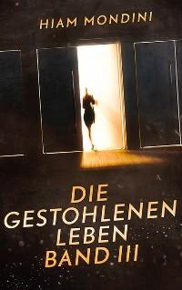 Cover Die gestohlenen Leben Band III