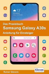 Cover Das Praxisbuch Samsung Galaxy A30s - Anleitung für Einsteiger 978-3-96469-063-0