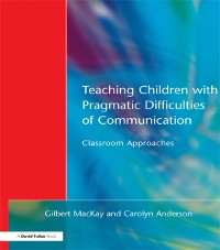 Cover Teaching Children with Pragmatic Difficulties of Communication