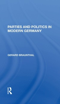 Cover Parties And Politics In Modern Germany