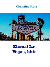 Cover Einmal Las Vegas, bitte