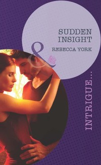 Cover Sudden Insight (Mills & Boon Intrigue) (Mindbenders, Book 1)