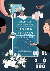 Cover Crafting Meaningful Funeral Rituals