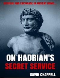 Cover On Hadrian's Secret Service