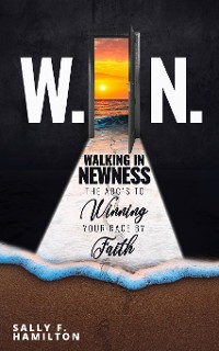 Cover W.I.N. Walking In Newness