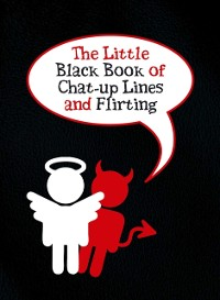 Cover Little Black Book of Chat-up Lines and Flirting