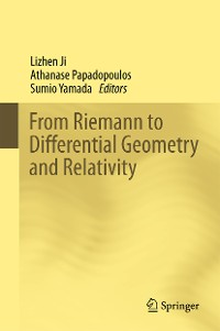 Cover From Riemann to Differential Geometry and Relativity