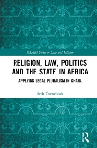 Cover Religion, Law, Politics and the State in Africa