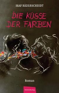 Cover Die Küsse der Farben
