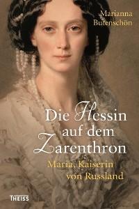 Cover Die Hessin auf dem Zarenthron