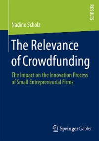 Cover The Relevance of Crowdfunding