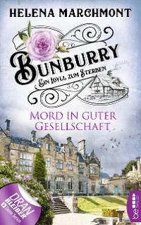 Cover Bunburry - Mord in guter Gesellschaft