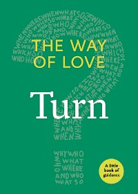 Cover The Way of Love: Turn