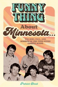 Cover Funny Thing About Minnesota...