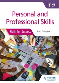 Cover Personal and professional skills for the IB CP