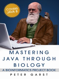 Cover Mastering Java through Biology