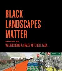 Cover Black Landscapes Matter