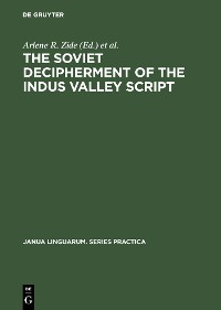 Cover The Soviet Decipherment of the Indus Valley Script