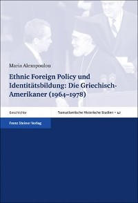 Cover Ethnic Foreign Policy und Identitätsbildung