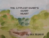 Cover The Littlest Giant's Giant Heart