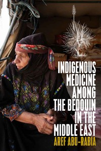 Cover Indigenous Medicine Among the Bedouin in the Middle East