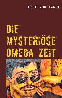 Cover Die mysteriöse Omega Zeit