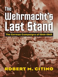 Cover The Wehrmacht's Last Stand