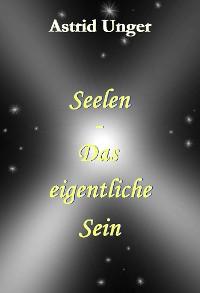 Cover Seelen - Das eigentliche Sein: Band 1-3